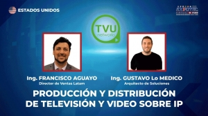 LA PRODUCCIÓN Y DISTRIBUCIÓN DE TELEVISIÓN, VIDEO SOBRE IP Y EL STREAMING EN LA EXPOTEC VIRTUAL